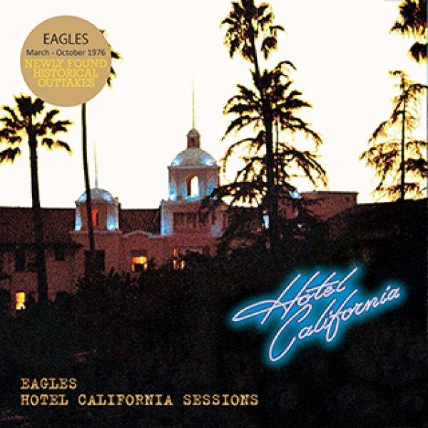 画像1: EAGLES-HOTEL CALIFORNIA SESSIONS 【1CD】 (1)